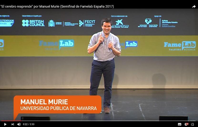Dr. Manuel Murie Monologo El cerebro Reaprende Finalista Famelab España 2017
